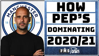 Pep Guardiola's 2020/21 Tactics | Manchester City's Tactical brilliance