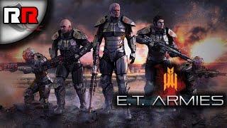 random Review - E.T Armies