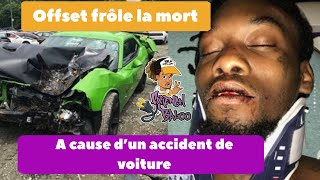 Offset frôle la mort à cause d'un accident de voiture