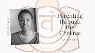 Angelina Hart's Parenting Through the Chakra's Class Testimonial