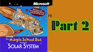 Whoa, I Remember: The Magic School Bus Explores the Solar System: Part 2