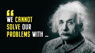 Albert Einstein Quotes | Life, Love, Time, Imagination, Success, Education, Technology Quotes