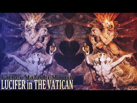 Lucifer In The Vatican - Father Malachi Martin