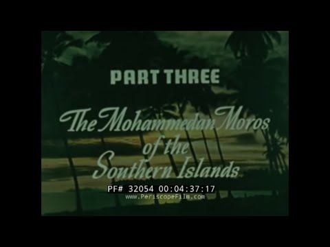 PEOPLES OF THE PHILIPPINES  1940s TRAVELOGUE MOVIE PART 2 32054