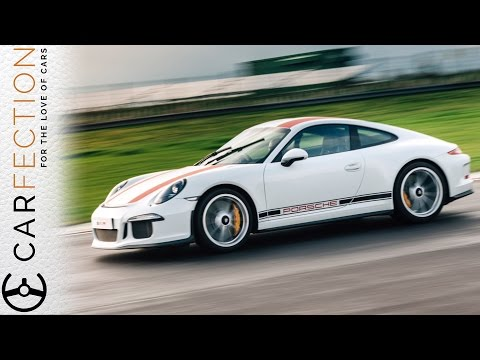Porsche 911 R: Screw The Stats, This Is An Experience - Carfection