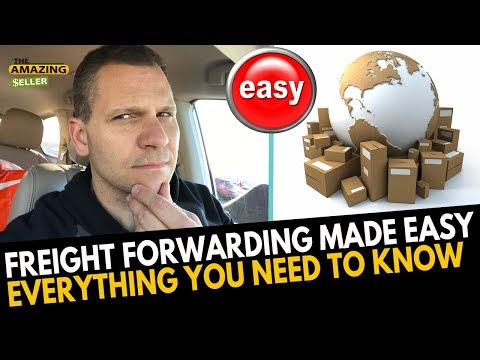 Shipping and Freight Forwarding Made EASY (Everything You Need Know) TAS 479: The Amazing Seller