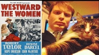 Westward the Women (1951) Movie Review