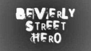 Beverly Street - Hero