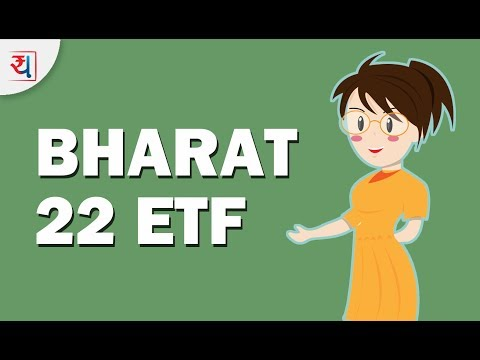 What is Bharat 22 ETF? | Bharat 22 ETF explained | What is Exchange Traded Fund?