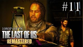 The Last of Us Remastered Gameplay Walkthrough Part 11 - No Commentary (All Collectibles)
