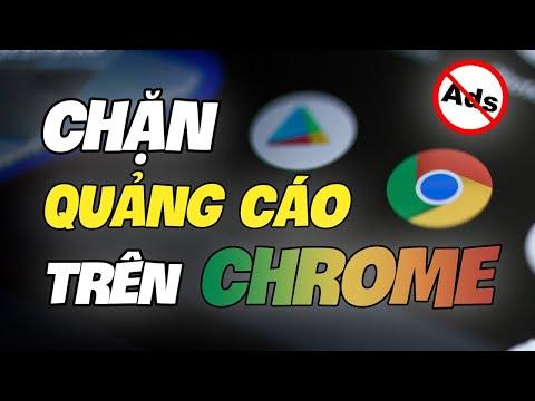Chặn quảng cáo rác trên Chrome Android hiệu quả   Nguyễn Huệ