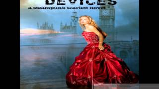 Excerpt from the Audio Book Version of Supernatural Devices (Steampunk Scarlett #1) by Kailin Gow