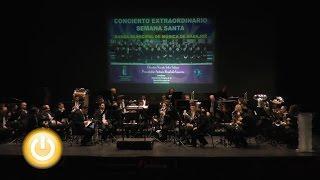 Concierto Extraordinario de Semana Santa- Badajoz Online Tv