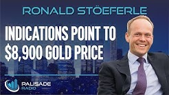 Ronald-Peter Stöeferle: Indications Point to $8,900 Gold Price
