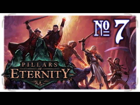 Pillars of Eternity 7 - Duty to the Fallen