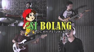 Soundtrack Si Bolang (Bocah Petualang) METAL Cover by Sanca Records