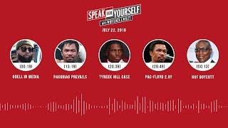 SPEAK FOR YOURSELF Audio Podcast (7.22.19) with Marcellus Wiley, Jason Whitlock | SPEAK FOR YOURSELF