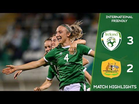 HIGHLIGHTS | Ireland WNT 3-2 Australia WNT - International Friendly