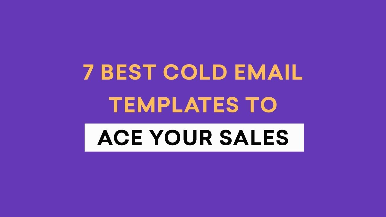 7 Best Cold Email Templates that gets Responses