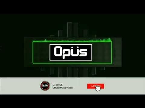 ✔✔✔DJ Opus Karna Su Sayang✔✔✔
