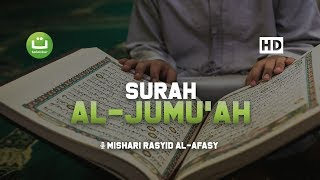 Download lagu Tadabbur Surah Al Jumu'ah - Mishari Rasyid Al-Afasy
