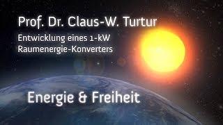 1-kW Raumenergie-Konverter - Prof. Dr. Claus Turtur