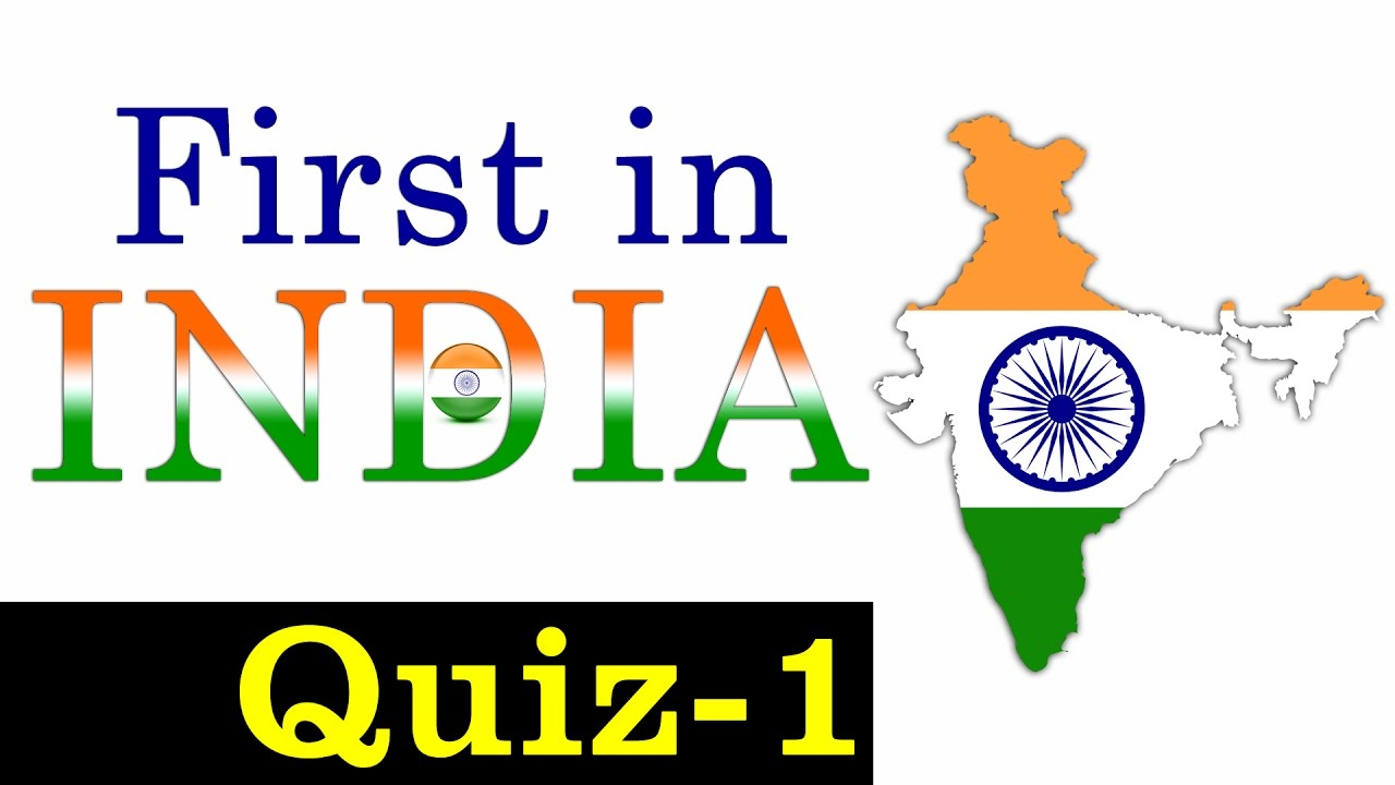 First in India GK - Test Your Knowledge!