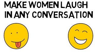 How To Make A Woman Laugh: Simple Stratgy