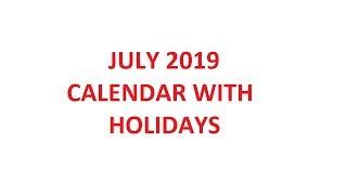 July 2019 Calendar With Holidays, Festivals, Observances