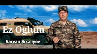 Sarvan Sixaliyev \Ez Oglum\ Yeni 2021 Klip (Cox Super Veten Mahnisi)