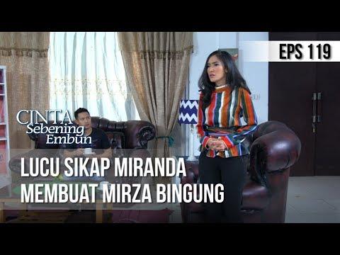 CINTA SEBENING EMBUN - Lucu Sikap Miranda Membuat Mirza Bingung