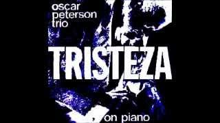 Oscar Peterson - Tristeza -