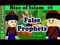 False prophets rise of islam ep 4  islamic cartoon history  quran stories
