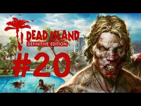 Dead Island Definitive Edition | Parte 20 | Español | Let's Play | La Tribu Perdida