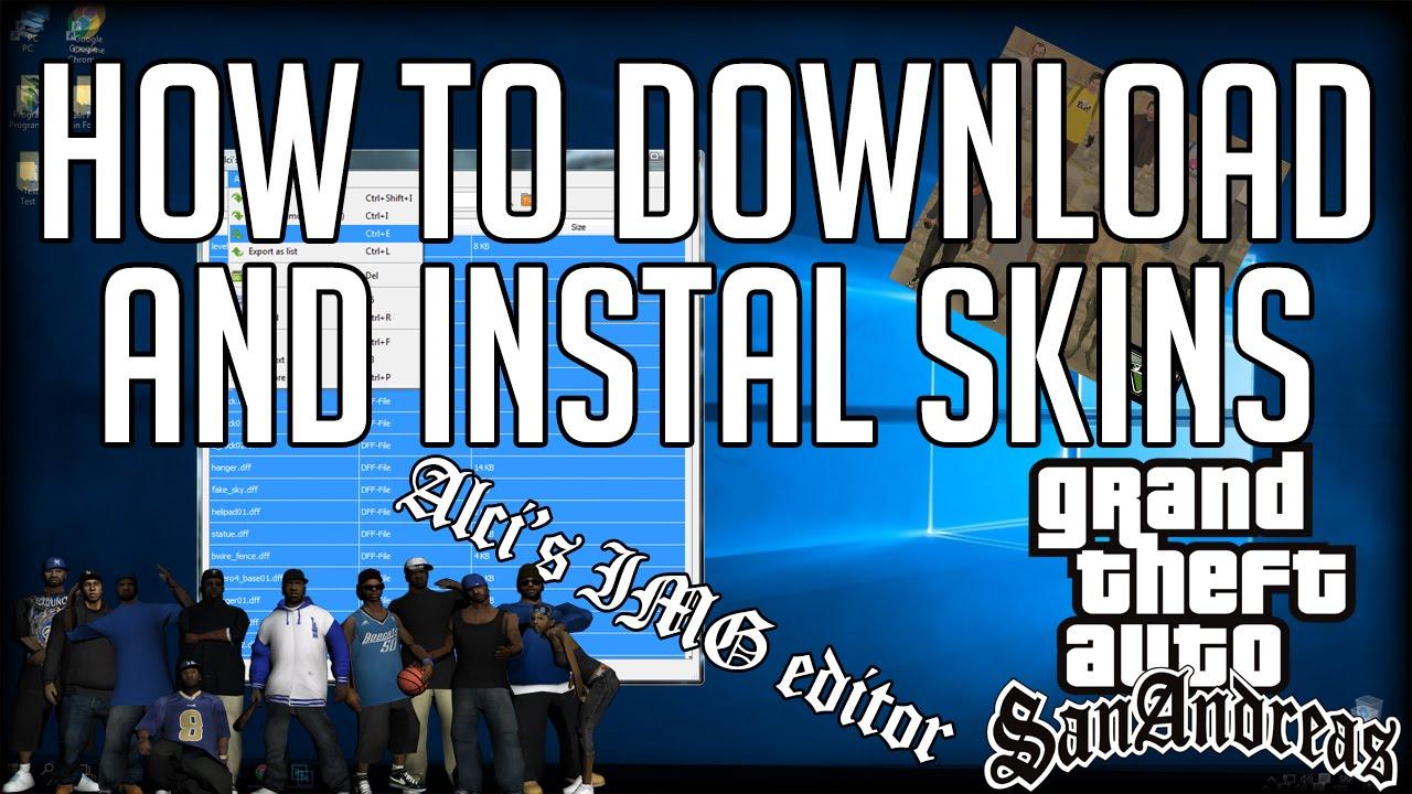 gta sa how to install skin mods