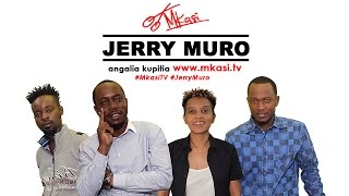 Mkasi   S11E10 With Jerry Muro - Extended Version