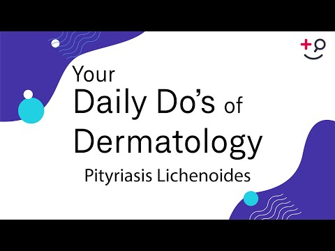 Pityriasis Lichenoides - American Osteopathic College of