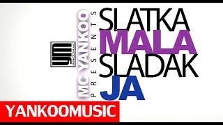Repeat youtube video MC Yankoo - Slatka Mala (Official Video)
