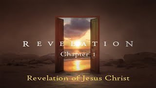 8/16/20 - Revelation of Jesus Christ (Rev 1)