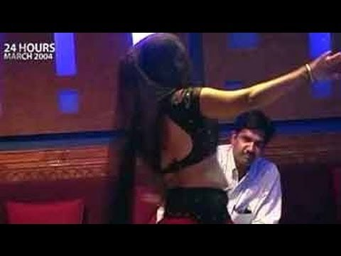 24 Hours: The dance bars of Mumbai (Aired: March 2004)