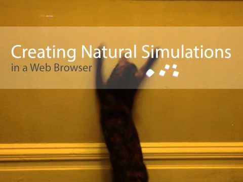 Creating Natural Simulations in a Web Browser