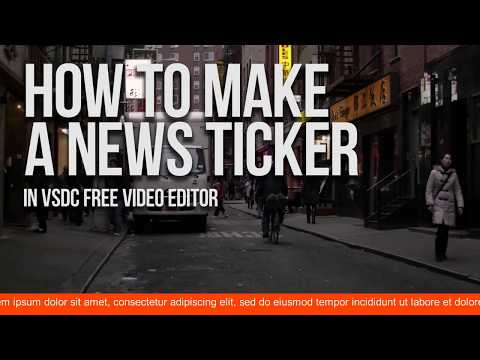 Lifehack: create a news ticker with VSDC Free Video Editor