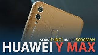 Huawei Y Max - Peranti Bersaiz Tablet Dengan Bateri 5000mAh