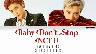 NCT U – Baby Don't Stop (Color Coded Han|Rom|Eng Lyrics)