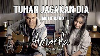 TUHAN JAGAKAN DIA - MOTIF BAND (Live Acoustic Cover by Aviwkila)