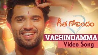 Vachindamma Song | Geetha Govindam | Vijay Deverakonda, Rashmika, Parasuram