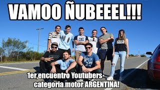 Cover images VAMOO ÑUBEL! Primer encuentro Youtubers CATEGORÍA MOTOR ARGENTINA