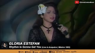 Gloria Estefan - Rhythm Is Gonna Get You (Live in Acapulco 1993)