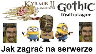 Kyrmir MMORPG Gothic Online Serwer Instalacja