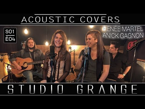 Acoustic songs - covers | Country music | au Studio Grange | E4 |  Invitée Anick Gagnon